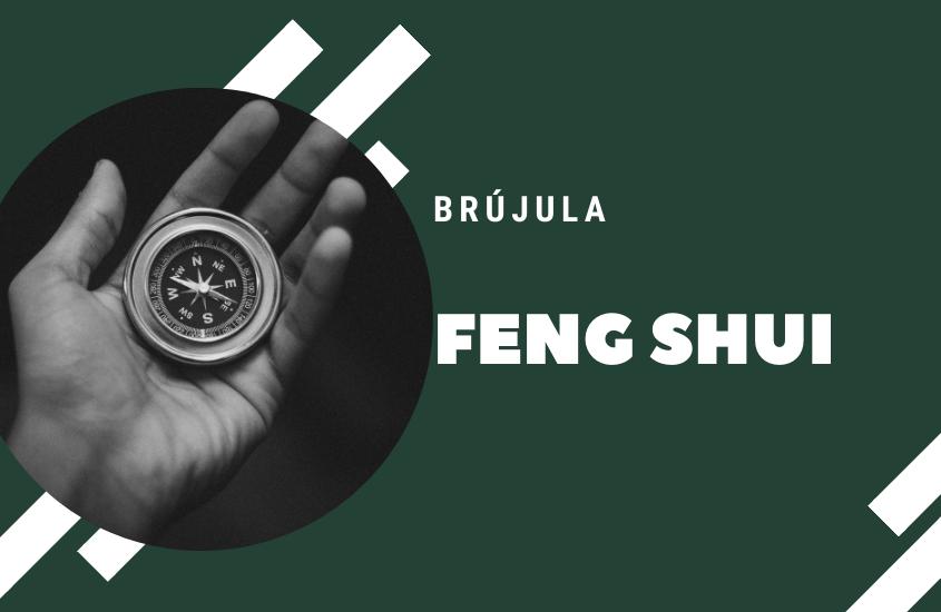 Orientación, como utilizar la brújula en Feng Shui