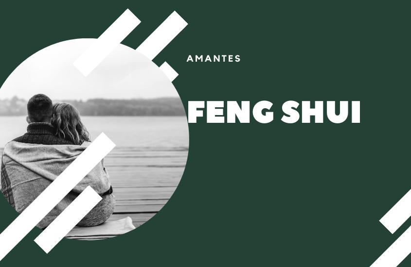 Feng Shui y los Amantes