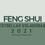 Feng Shui: Estrellas Voladoras 2021