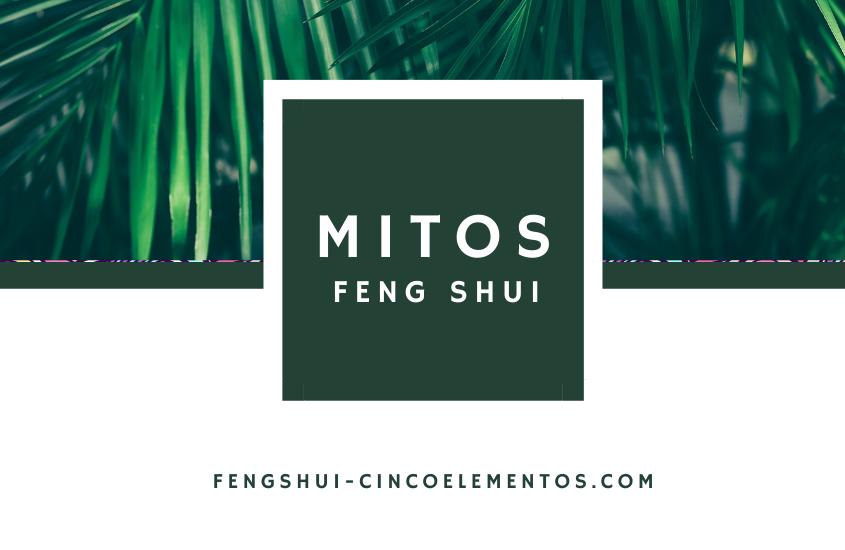 Mitos del Falso Feng Shui