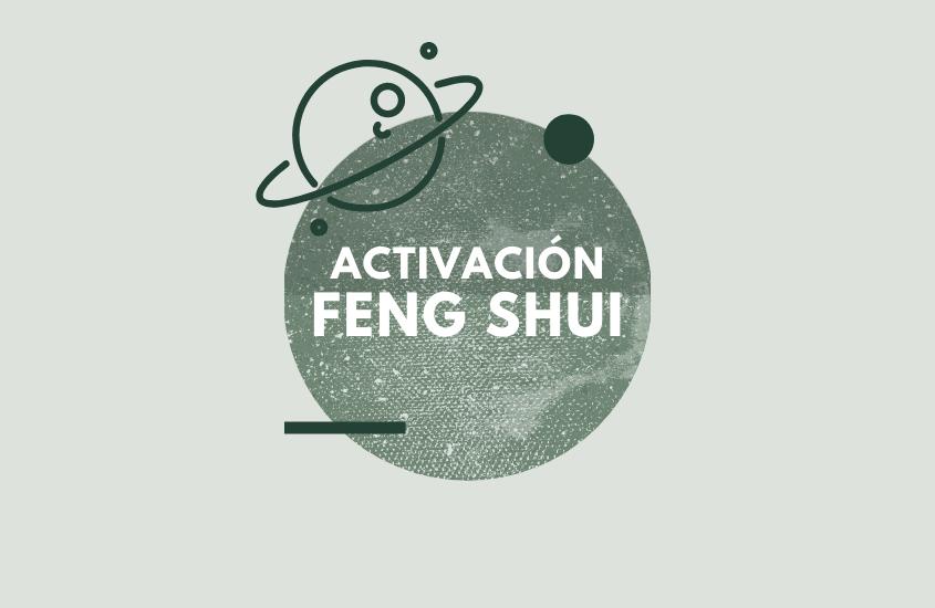 Activaciones Feng Shui Diciembre 2020