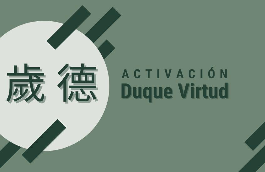 Activación Duque Virtud 2021