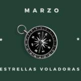 Estrellas Voladoras Marzo 2021