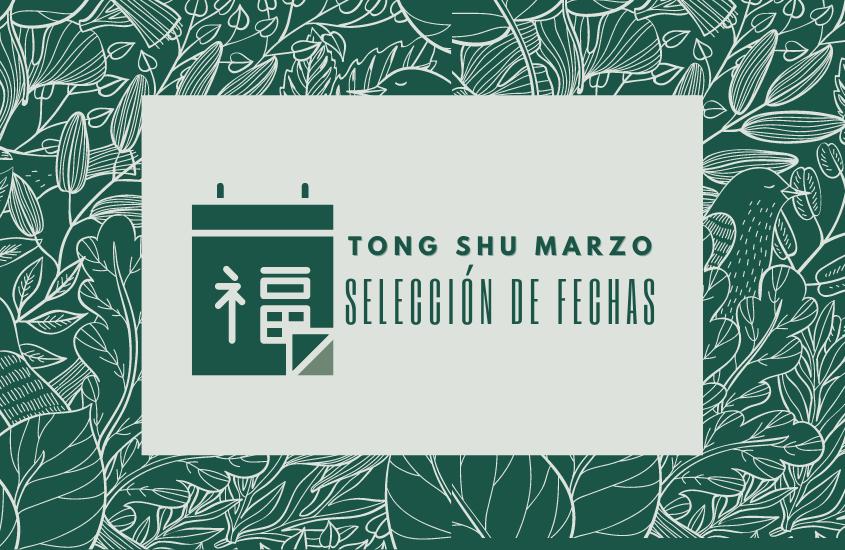 Tong Shu Marzo 2021