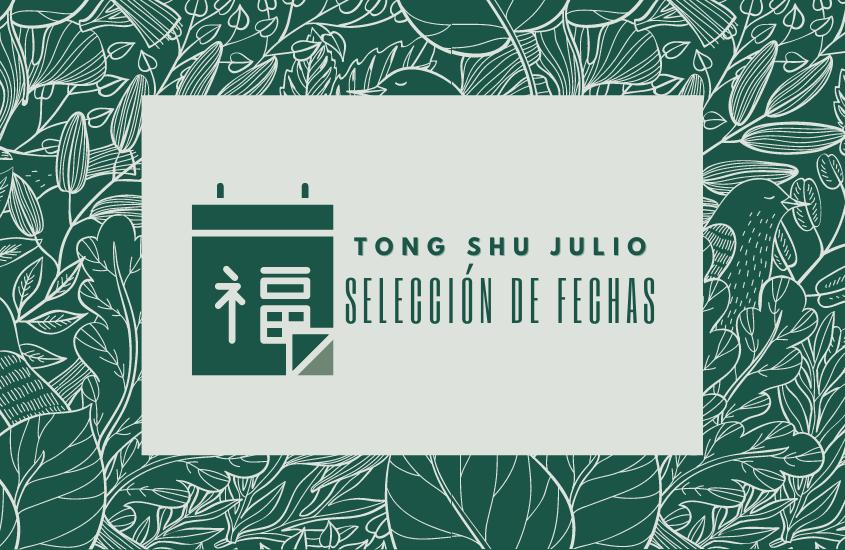 Tong Shu – QiMen Julio 2021