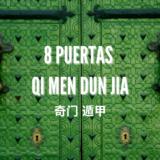 Las 8 Puertas Qi Men Dun Jia