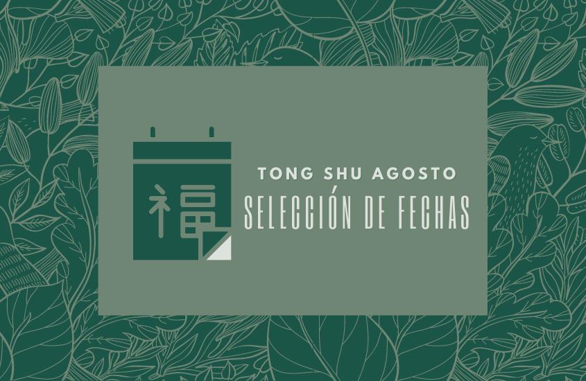 Tong Shu – QiMen Agosto 2021