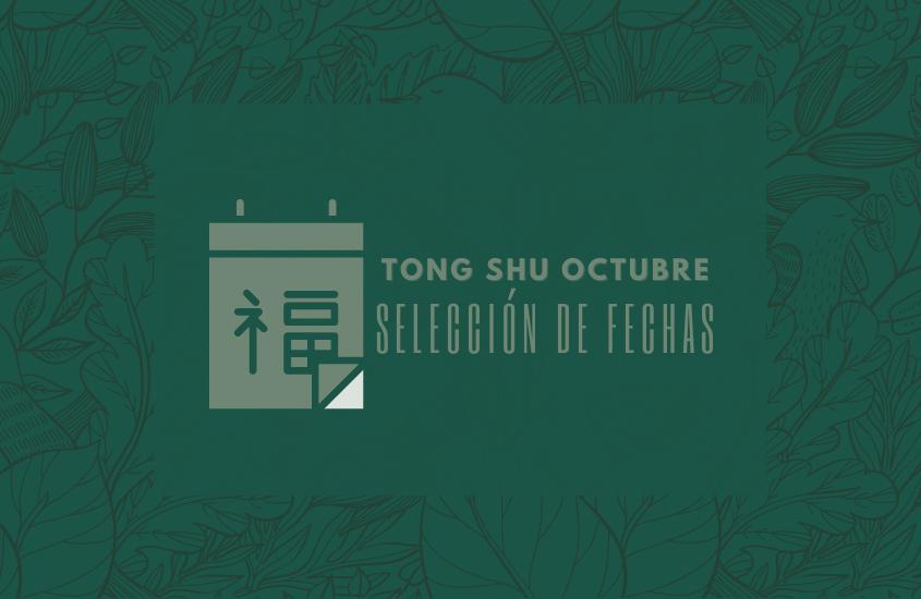 Tong Shu Octubre 2021