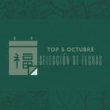 TOP 5: MEJORES FECHAS OCTUBRE 2021